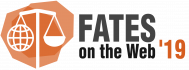 FATES on the Web 2019 – 1st Workshop on Fairness, Accountability, Transparency, Ethics, and Society on the Web